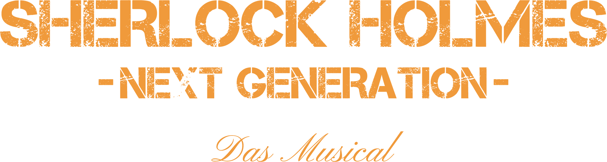 Sherlock Holmes - Next Generation - Das Musical